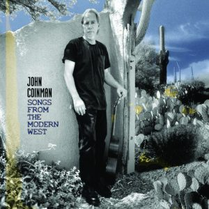 John Coinman - Songs from the modern west