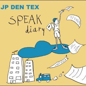 JP den Tex - Speak Diary